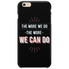 We can do Phone Case