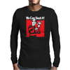 We Can Slash It! Mens Long Sleeve T-Shirt