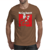 We Can Slash It! Mens T-Shirt