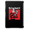 We Can Slash It! Tablet