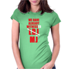 We Have Already Witnessed Womens Fitted T-Shirt