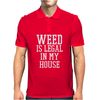 Weed is legal in my HOME Mens Polo