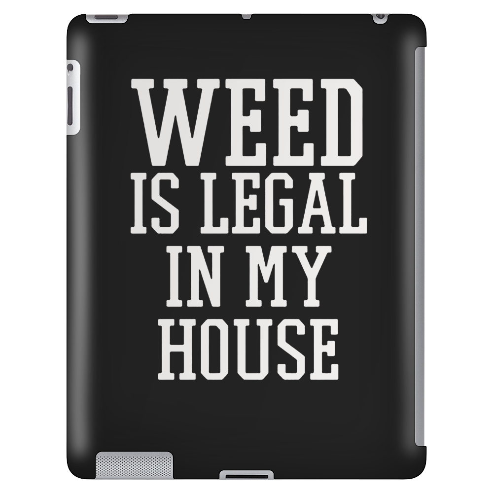 Weed is legal in my HOME Tablet