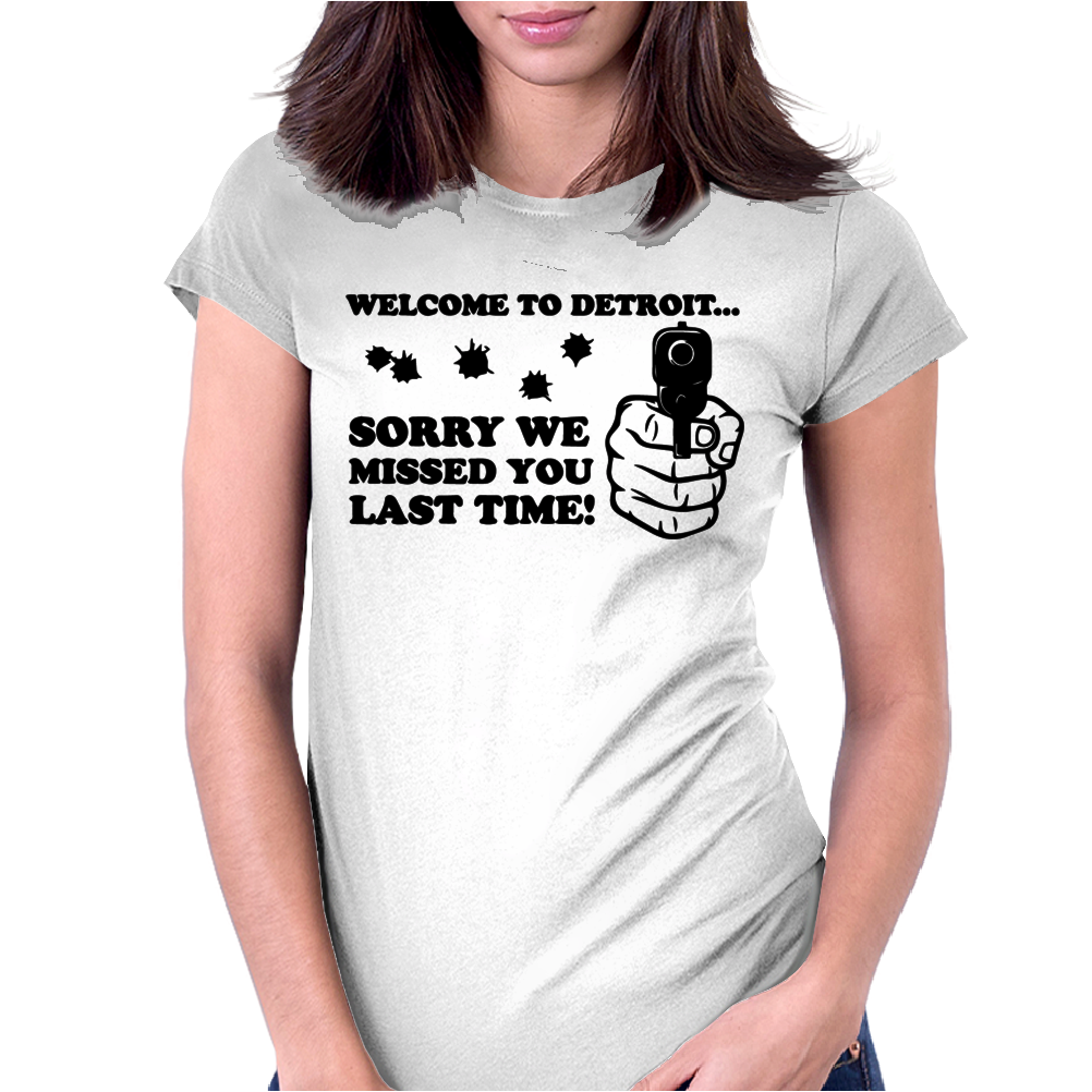 Welcome to Detroit sorry we missed you Womens Fitted T-Shirt