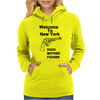 Welcome To New York Duck Mother Fucker. Womens Hoodie
