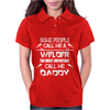 Welder Daddy - Funny Womens Polo