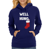 Well Hung Endowed Christmas Stocking Funny Womens Hoodie
