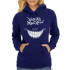 Were All Mad Here Womens Hoodie