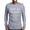What Do You Mean 2016 Tour Mens Long Sleeve T-Shirt