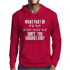 What Part of Sign Language Don't You Understand Mens Hoodie
