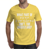 What Part of Sign Language Don't You Understand Mens T-Shirt