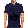 What that Sarcasm Mens Polo