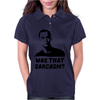 What that Sarcasm Womens Polo