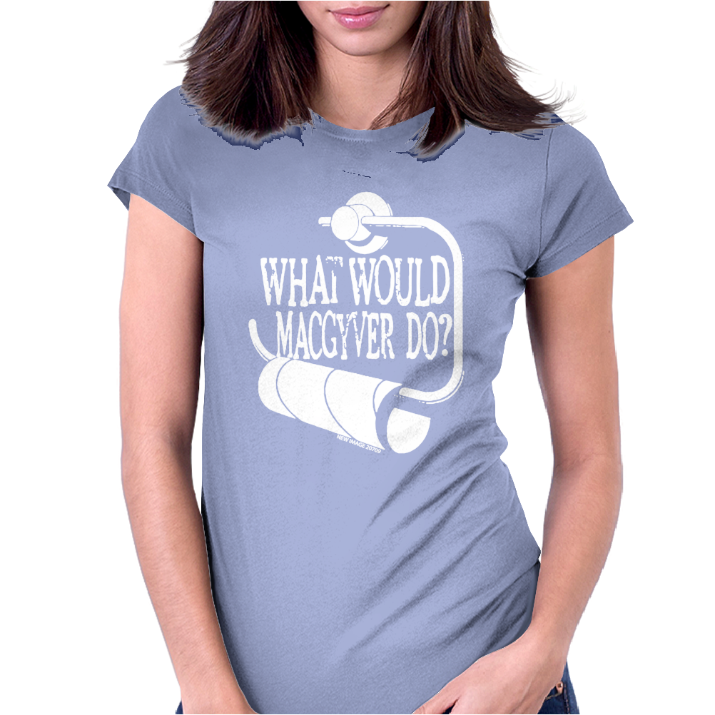 What would macgyver do Humor Womens Fitted T-Shirt