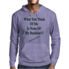 What You Think Of Me Clear Mens Hoodie