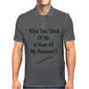 What You Think Of Me Clear Mens Polo