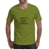 WHAT'S YOUR DAMAGE? Mens T-Shirt