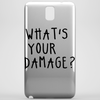 WHAT'S YOUR DAMAGE? Phone Case