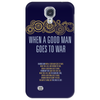 When A Good Man Goes To War Phone Case