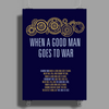 When A Good Man Goes To War Poster Print (Portrait)