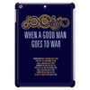When A Good Man Goes To War Tablet