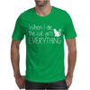 When I Die The Cat Gets Everything Mens T-Shirt
