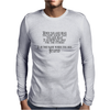 When you are dead Mens Long Sleeve T-Shirt