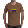 When you're Gay it adds new meaning to one mans junk is another mans treasure Mens T-Shirt