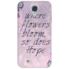 Where flowers bloom, so does hope Phone Case