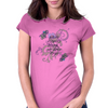 Where flowers bloom, so does hope Womens Fitted T-Shirt