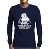 WHERE My HO'S At Santa Claus Mens Long Sleeve T-Shirt
