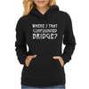 WHERE'S THAT CONFOUNDED BRIDGE? DISTRESSED WHITE Womens Hoodie