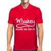 Whiskey Made Me Do It Funny Mens Polo