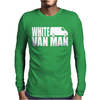 WHITE VAN MAN funny Mens Long Sleeve T-Shirt