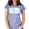 WHITE VAN MAN funny Womens Fitted T-Shirt