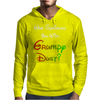 WHO SPRINKLED YOU WITH GRUMPY DUST? Mens Hoodie