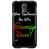 WHO SPRINKLED YOU WITH GRUMPY DUST? Phone Case