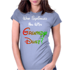 WHO SPRINKLED YOU WITH GRUMPY DUST? Womens Fitted T-Shirt