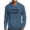 Who wears the pants, it's who controls the zipper. Mens Hoodie
