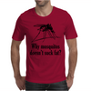 Why mosquitos doesn't suck fat? black Mens T-Shirt