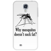Why mosquitos doesn't suck fat? black Phone Case