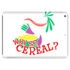 Why so cereal Tablet