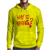 Why So Serious Mens Hoodie