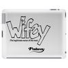 Wifey Tablet