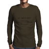 Will There Be Coffee? Black and White Coffee Illustration Mens Long Sleeve T-Shirt