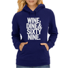 Wine Dine And 69 SixtyNine Funny Womens Hoodie