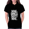 Wine Dine And 69 SixtyNine Funny Womens Polo