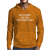With A Body Like This Who Needs Hair. Mens Hoodie