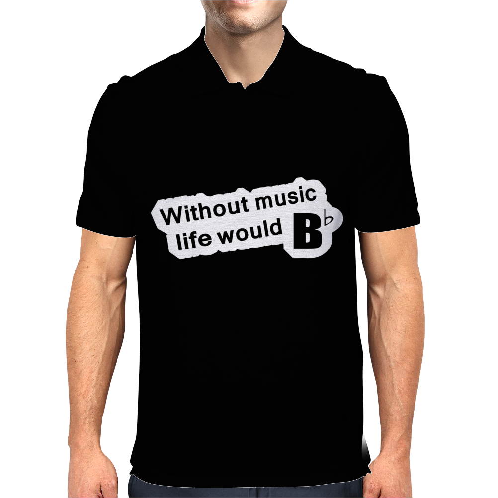 Without Music Life Would Be Flat Mens Polo