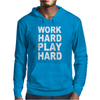 Work Out Play Hard Funny Mens Hoodie